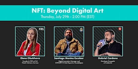 NFT: Beyond Digital Art tickets
