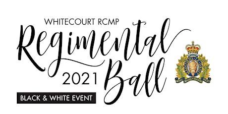 Whitecourt RCMP Regimental Ball 2021 tickets