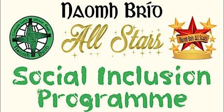 "Naomh Brid All Stars Social Inclusion Programme ""C tickets"