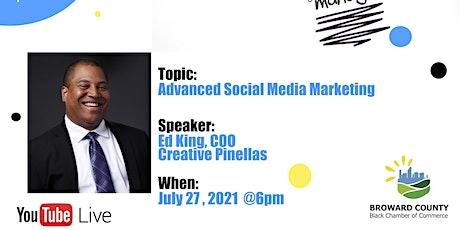 Summer Marketing Series: Advanced Social Media Marketing tickets