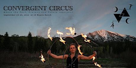 Convergent Circus - Saturday (9/25) tickets