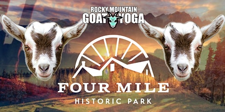 Sunset Baby Goat Yoga - August 15th (FOUR MILE HISTORIC PARK) tickets
