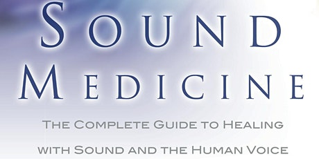 SOUND MEDICINE Webinar Workshops tickets
