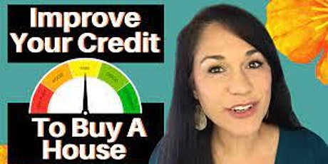 Learn how to fix your credit and buy a house! tickets