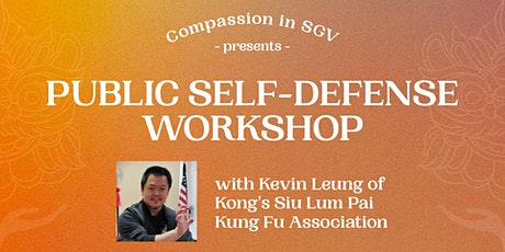 Compassion in SGV presents: FREE Public Self-Defense Workshop tickets