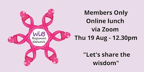 Women in Business Members Only Online lunch - 19/8/2021 tickets