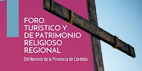 I Foro Turístico y de Patrimonio Religioso Regional boletos