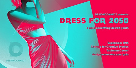 DRESS FOR 2050 - a gala benefitting Detroit youth tickets