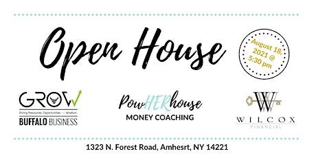 Open House Party!!!! - GROW, Wilcox Financial & PowHERhouse Coaching tickets