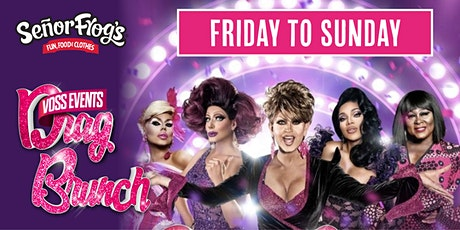 GENERAL ADMISSION - Drag Brunch at Senor Frogs Las Vegas Voss Events tickets