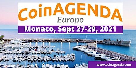 CoinAgenda Europe: Monaco 2021 (Plus BitAngels Pitch Day) billets