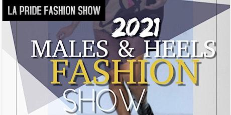 Males & Heels Fashion Show tickets