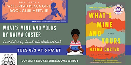 Well-Read Black Girl Book Club chats WHAT'S MINE AND YOURS tickets