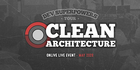 Clean Architecture  Dev Superpowers - *Online only* tickets