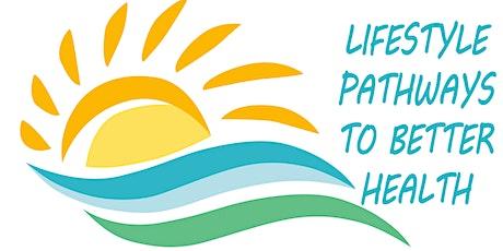 Online Retreat - Lifestyle Pathways to Better Health - August 22-27, 2021 tickets
