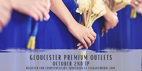 Bridal Show at Gloucester Premium Outlets tickets