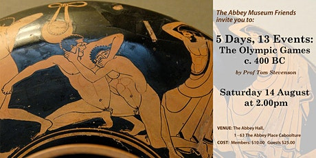 5 Days, 13 Events: The Olympic Games c. 400 BC by Prof Tom Stevenson tickets