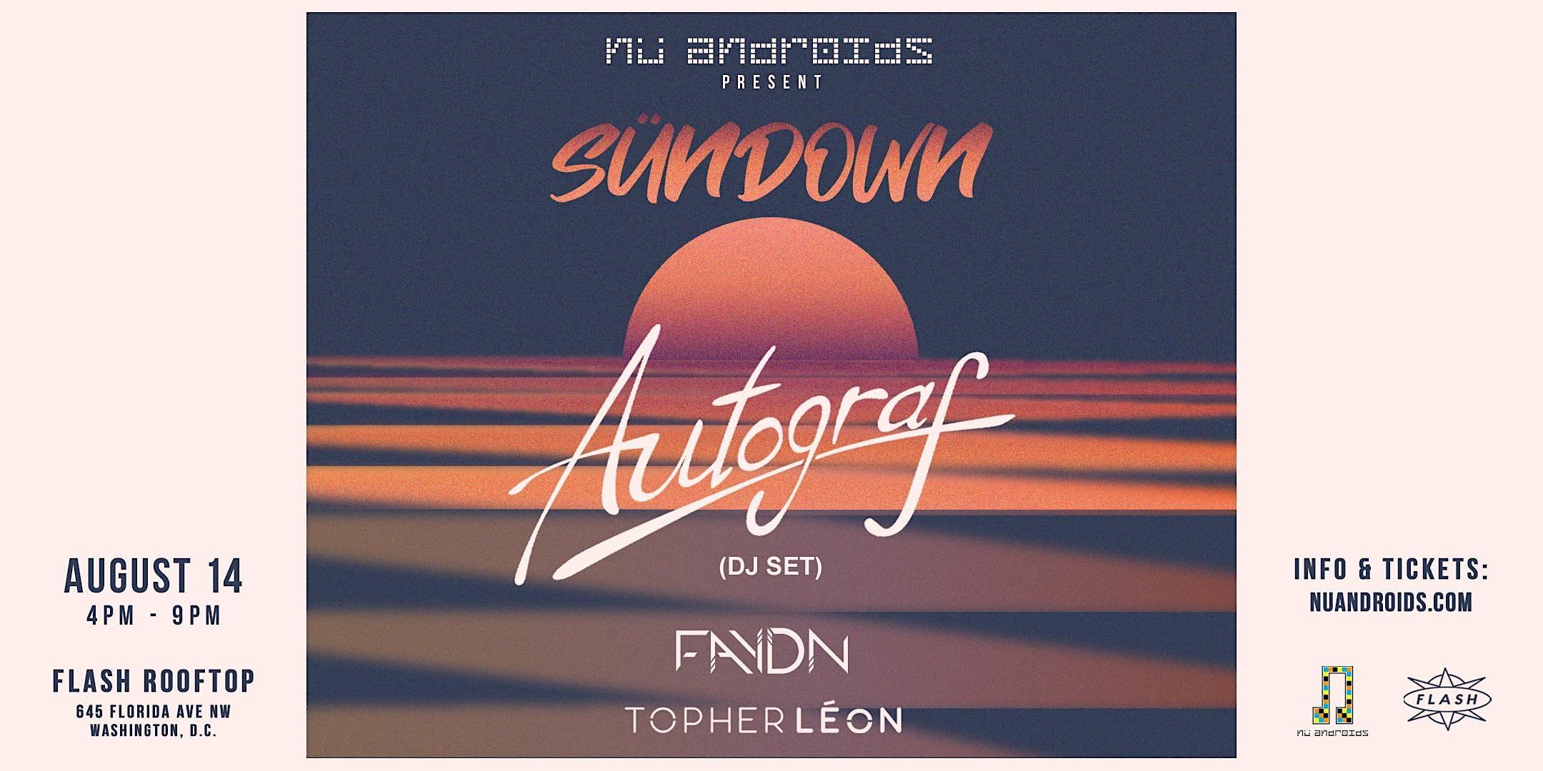 SünDown: Autograf DJ Set (21+)