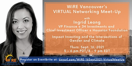 Virtual Networking Meet-Up w WiRE Vancouver: Impact Investing tickets