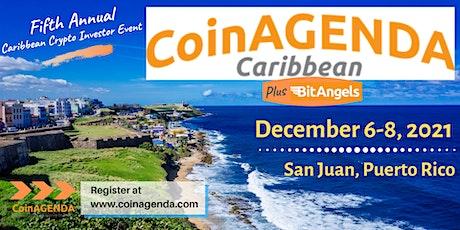 CoinAgenda Caribbean 2021 plus BitAngels Pitch Day tickets