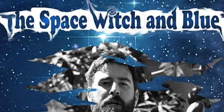 """World premiere screening event of the short film """"The Space Witch and Blue"""" tickets"""