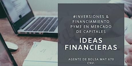 Oportunidades  de Inversión y  Financiamiento en el Mercado de Capitales. boletos