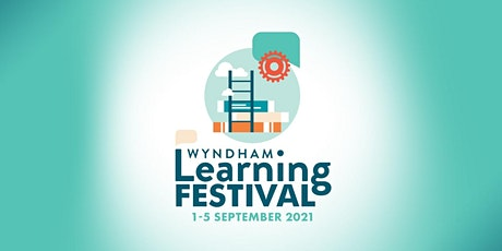 Wyndham Learning Festival - Assess Your Employability Skills tickets