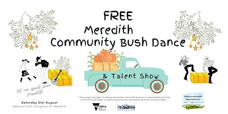 Meredith Community Bush Dance & Talent Show tickets