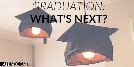 Graduation: WHAT'S NEXT? tickets