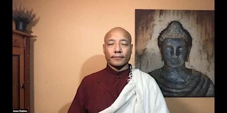Radical Awakening: An Online Retreat with Anam Thubten tickets