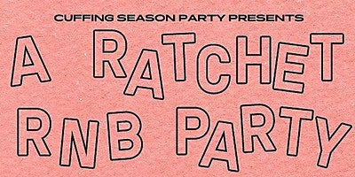A RATCHET R&B PARTY!