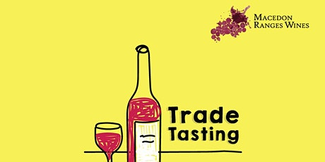 Macedon in Melbourne - Trade Tasting tickets