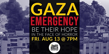 Gaza Emergency: Be Their Hope in the Face of Horror - Aug 13 tickets