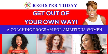 13-Week Group Coaching for Ambitious Women - Tuesdays Aug 3rd - Oct 26th tickets