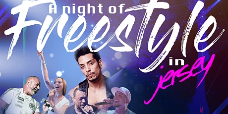 A Night Of Freestyle In Jersey tickets