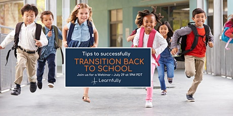 Tips to Successfully Transition Back to School tickets