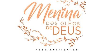 MENINA DOS OLHOS DE DEUS - UMADEB NORTE  (MAIRIPORÃ) ingressos