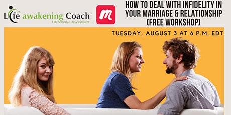 How to Deal with Infidelity in your Marriage & Relationship (Free Workshop) tickets