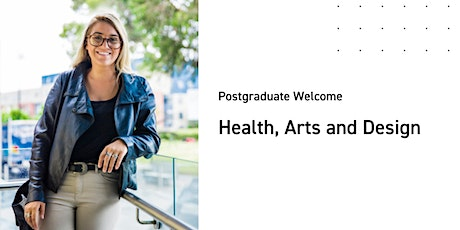 Health, Arts and Design Postgraduate Welcome tickets