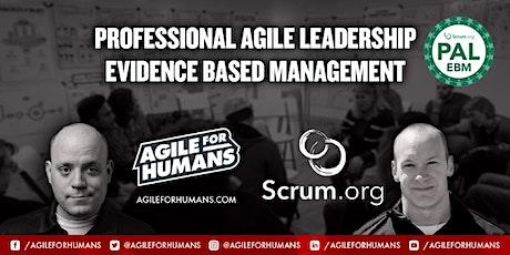Professional Agile Leadership - Evidence-Based Management tickets