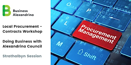 Contracts Workshop, Local Procurement - Alexandrina Council (Strathalbyn) tickets