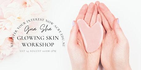 Gua Sha Glowing Skin Workshop tickets