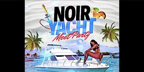 NOIR- A Yacht Party tickets