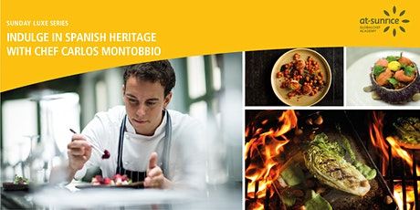 Sunday Luxe Series: An Iberian Heritage Dinner by Chef Carlos Montobbio tickets