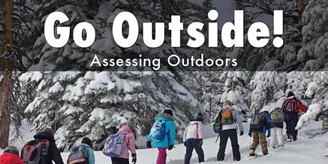 Go Outside! Assessing Outdoors tickets