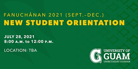 2021 Fanuchanan New Student Orientation tickets