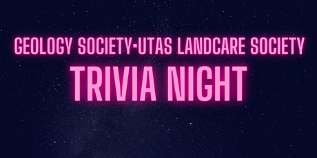 Geology Society & Landcare Society Trivia Night tickets