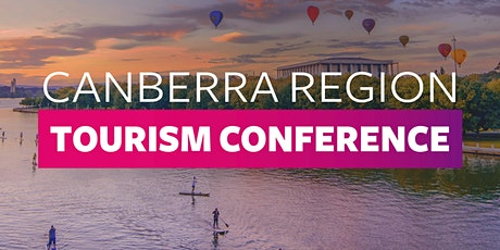 CANBERRA REGION TOURISM CONFERENCE tickets