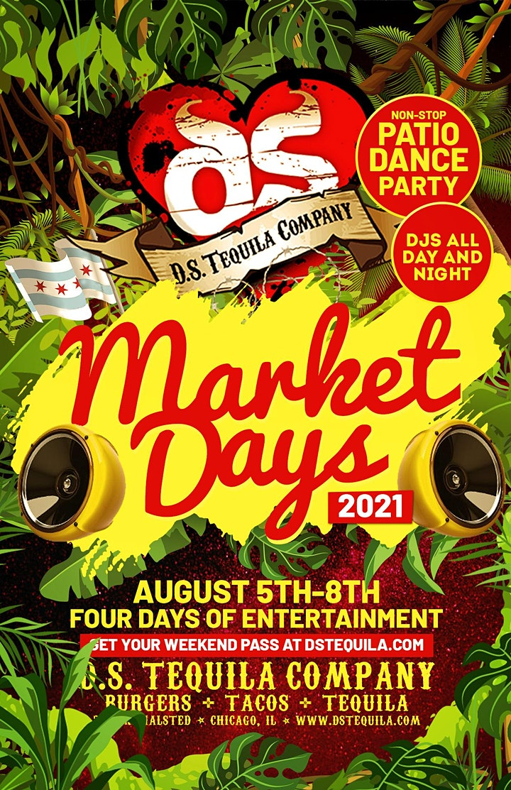 D.S. Tequila Market Days 2021 · 4 Days Of Entertainment image