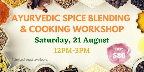 Ayurvedic Spice Blending & Cooking Workshp tickets